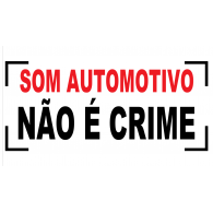 Logo of Som Automotivo Não é Crime
