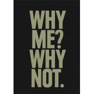 Logo of Why me? Why not.